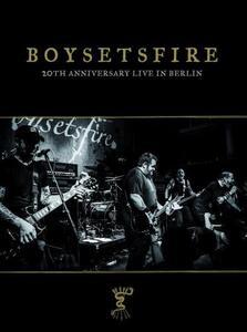 20th Anniversary Live in Berlin - Vinile LP di Boysetsfire