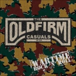 Wartime Rock'N'Roll - Vinile LP di Old Firm Casuals