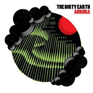 Aurora - Vinile LP di Dirty Earth
