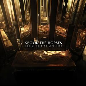 People Used to Live Here - Vinile LP di Spook the Horses