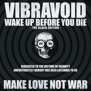 Wake Up Before You Die - Vinile LP di Vibravoid