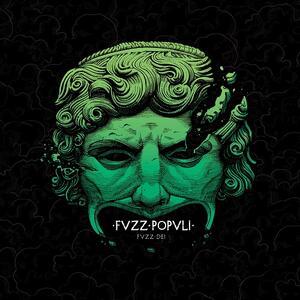 Fvzz Dei - Vinile LP di Fvzz Popvli