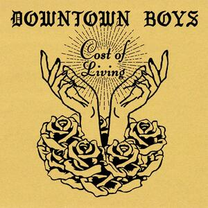 Cost of Living - Vinile LP di Downtown Boys
