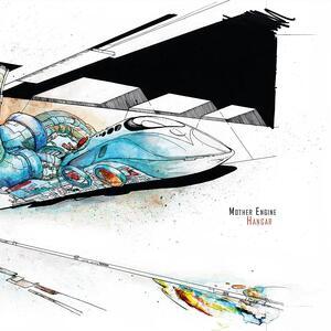 Hangar - Vinile LP di Mother Engine