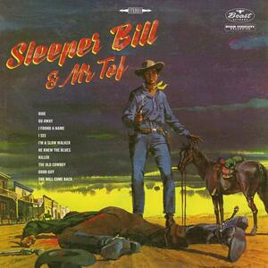 Sleeper Bill & Mr Tof - Vinile LP di Sleeper Bill & Mr Tof