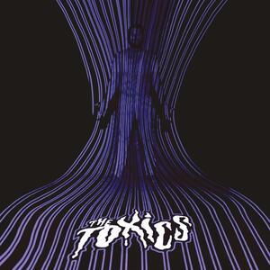 The Toxics - Vinile LP di Toxics