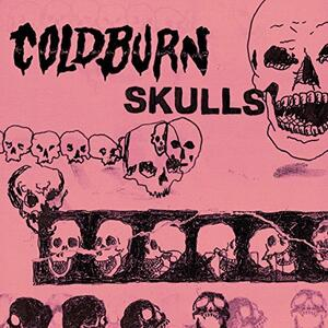 Coldburn - Skulls - Vinile 7''