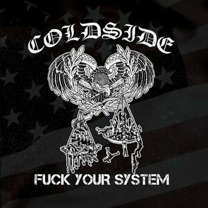 Fuck Your System - Vinile LP di Coldside