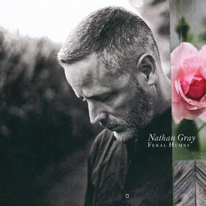 Feral Hymns - Vinile LP di Nathan Gray
