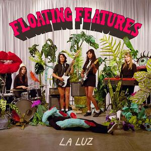 Floating Features - Vinile LP di La Luz