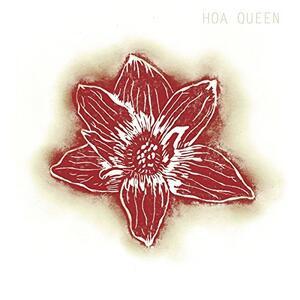 Hoa Queen - Vinile LP di Hoa Queen