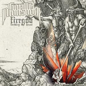 Firegod Feeding the Beast - Vinile LP di Gorilla Monsoon