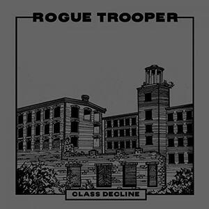 Class Decline - Vinile LP di Rogue Trooper