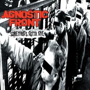 Something's Gotta Give - Vinile LP di Agnostic Front