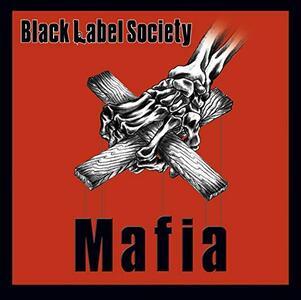 Mafia - Vinile LP di Black Label Society