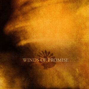 Winds of Promise (Clear Vinyl) - Vinile LP di Winds of Promise