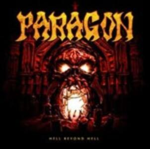 Hell Beyond Hell - Vinile LP + CD Audio di Paragon