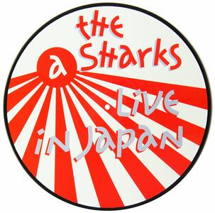 Live in Japan (Picture Disc) - Vinile LP di Sharks