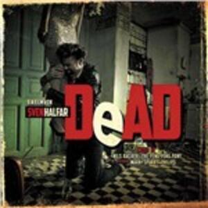 Dead (Colonna Sonora) - Vinile LP