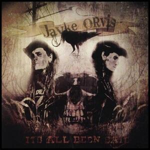 It's All Been Said - Vinile LP di Jayke Orvis