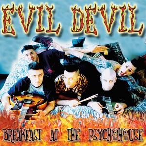 Breakfast at the Psychohouse - Vinile LP di Evil Devil