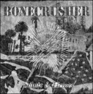 Saints & Heroes - Vinile LP + CD Audio di Bonecrusher