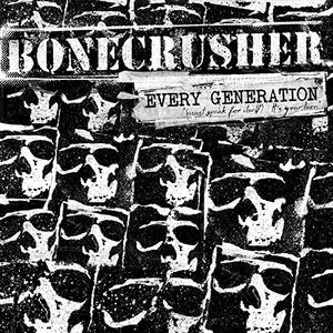 Every Generation - Vinile LP di Bonecrusher
