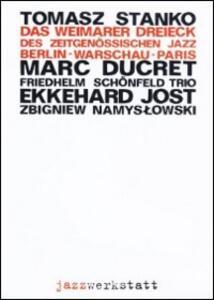 Das Weimarer Dreieck im Zeitgenossisch - DVD