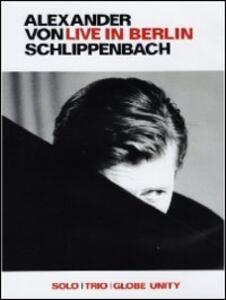 Alexander Von Schlippenbach. Live in Berlin - DVD