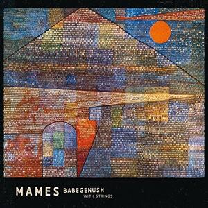 Mames Babegenush with Strings - Vinile LP di Mames Babegenush