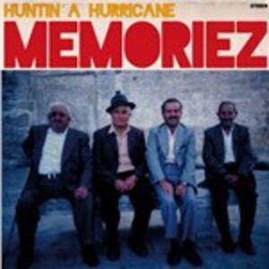 Huntin' a Hurricane - Vinile LP di Memoriez