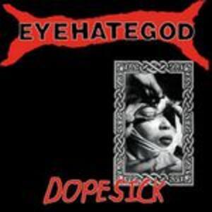 Dopesick - Vinile LP di Eyehategod