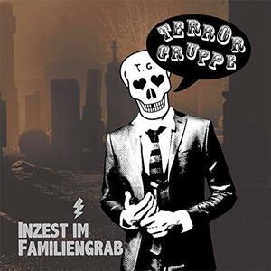 Inzest Im Familiengrab - Vinile LP di Terrorgruppe