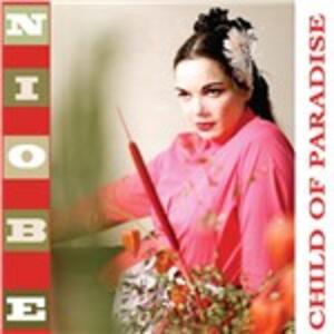 Child of Paradise - Vinile LP di Niobe