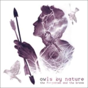 Forgotten And The Brave - Vinile LP di Owls by Nature