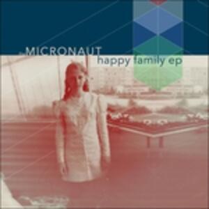Happy Family - Vinile LP di Micronaut