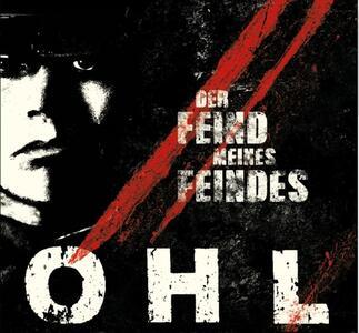 Der Feind Meines Feindes - Vinile LP di OHL