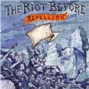 Rebellion - Vinile LP di Riot Before