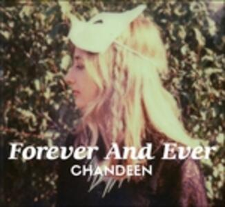 Forever and Ever - Vinile LP di Chandeen
