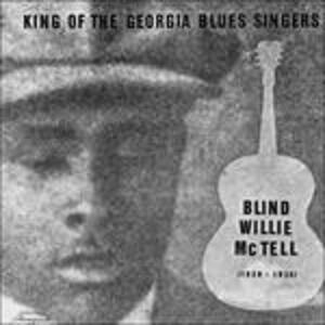 King of the Georgia Blues - Vinile LP di Blind Willie McTell