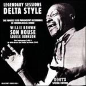 Legendary Sessions Delta - Vinile LP di Son House