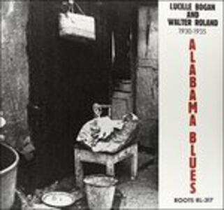 Alabama Blues - Vinile LP di Lucille Bogan