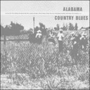 Alabama Country Blues - Vinile LP