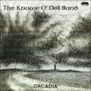 Orcadia - Vinile LP di Knowe O'Deil (Band)