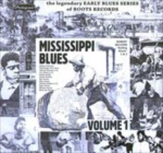 Mississippi Blues vol.1 - Vinile LP