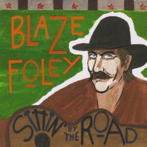 Sittin' by the Road - Vinile LP di Blaze Foley