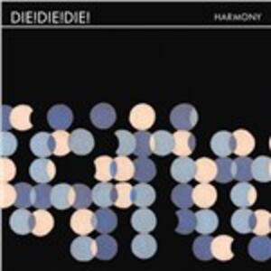 Harmony - Vinile LP di Die Die Die