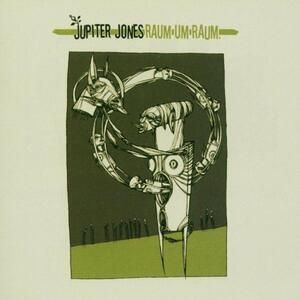 Raum Um Raum - Vinile LP di Jupiter Jones