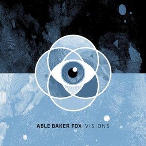 Visions - Vinile LP di Able Baker Fox