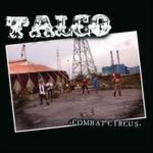 Combat Circus - Vinile LP di Talco